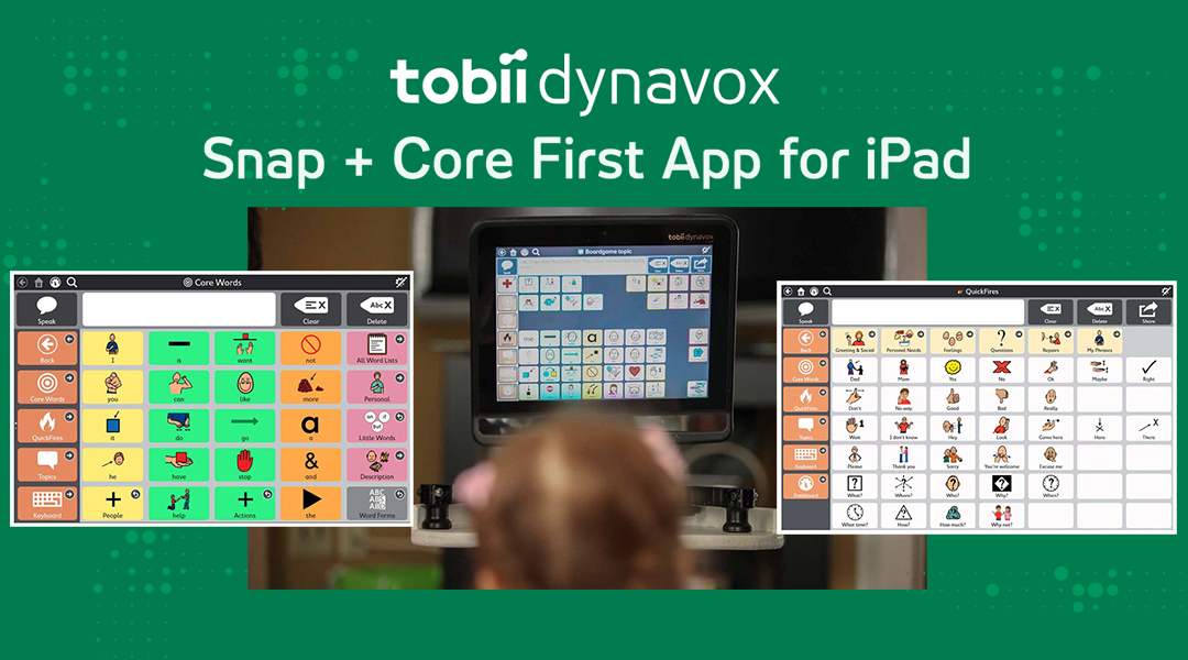 Snap + Core First App for iPad |Closing The Gap