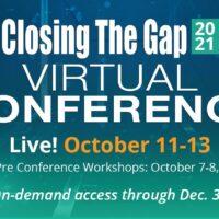 2021 Virtual Conference, October 11-13, 2021; Pre Conference Workshops: October 7-8, 2021